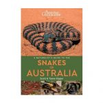 Cover of A Naturalist's Guide to the Snakes of Australia with a Pilbara Death Adder on the front